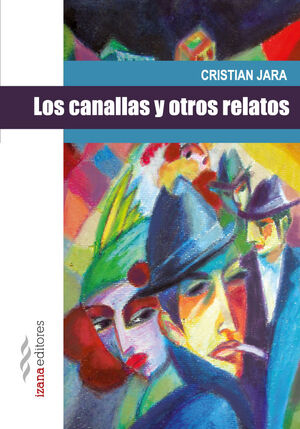 CANALLAS Y OTROS RELATOS,LOS
