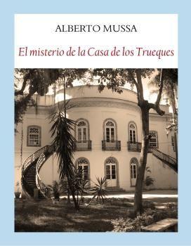 MISTERIO DE LA CASA DE LOS TRUEQUES, EL