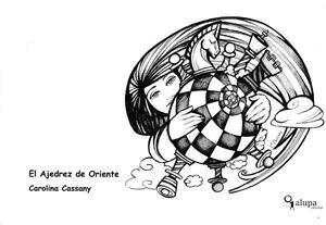 EL AJEDREZ DE ORIENTE