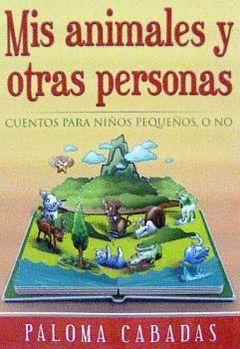 MIS ANIMALES Y OTRAS PERSONAS
