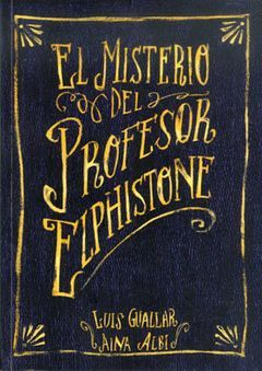 EL MISTERIO DEL PROFESOR ELPHISTONE
