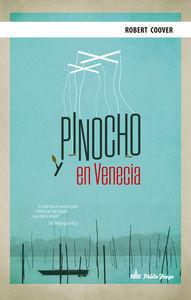 PINOCHO EN VENECIA.PALIDO FUEGO-DURA
