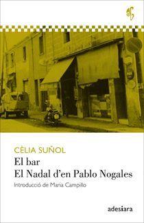 BAR,EL / NADAL D'EN PABLO NOGALES,EL.ADESIARA