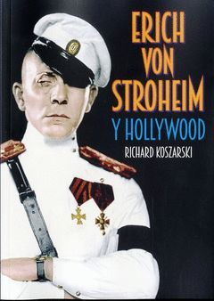 ERICH VON STROHEIM Y HOLLYWOOD.TORRES DE PAPEL-RUST