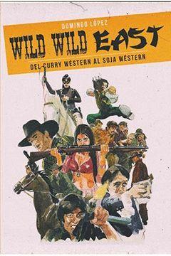 WILD WILD EST (DEL CURRY WESTERN AL SOJA WESTERN)