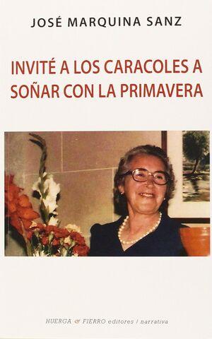 INVITE A LOS CARACOLES A SOÑAR CON LA PRIMAVERA