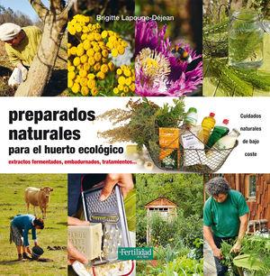 PREPARADOS NATURALES PARA EL HUERTO ECOLOGICO