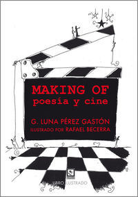 MAKING OF: POESÍA Y CINE