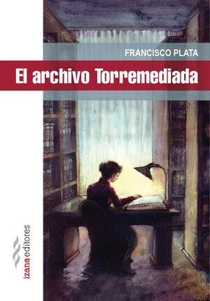EL ARCHIVO TORREMEDIADA