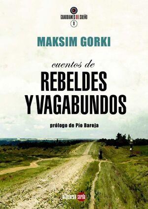 CUENTOS DE REBELDES Y VAGABUNDOS.LITERNA SORDA