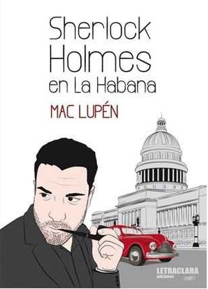 SHERLOCK HOLMES EN LA HABANA