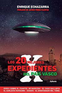 20 MEJORES EXPEDIENTES X DEL PAIS VASCO,LOS