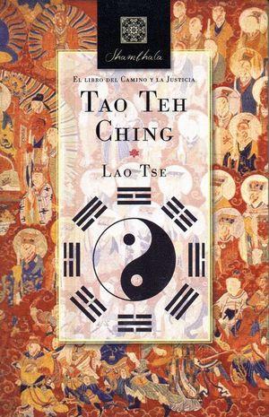 TAO TEH CHING. EL LIBRO DEL CAMINO Y LA JUSTICIA.BIBLOK