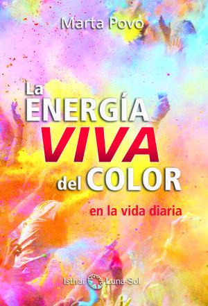 ENERGIA VIVA DEL COLOR,LA