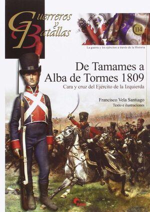 GUERREROS Y BATALLAS 114 DE TAMAMES A ALBA DE TORMES 1809