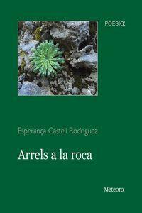 ARRELS A LA ROCA