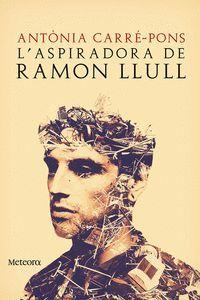 L'ASPIRADORA DE RAMON LLULL