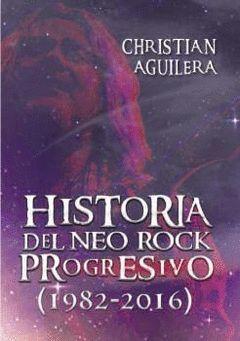 HISTORIA DEL NEO ROCK PROGRESIVO