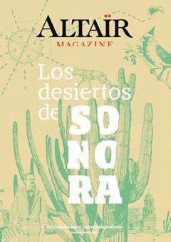 06 LOS DESIERTOS DE SONORA -ALTAIR MAGAZINE