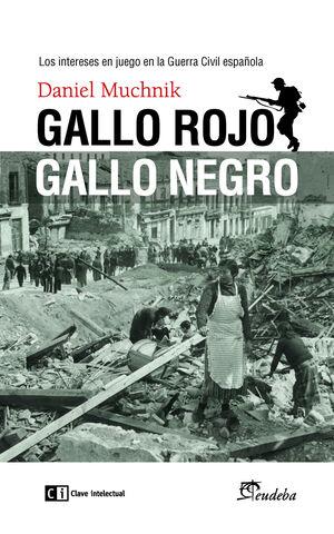 GALLO ROJO, GALLO NEGRO