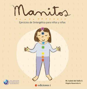 MANITOS. EJERCICIOS DE SINTERGETICA PARA NIÑOS Y NIÑAS