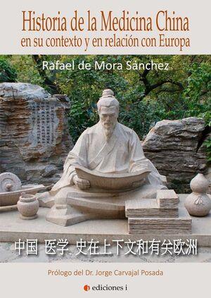 HISTORIA DE LA MEDICINA CHINA SU CONTEXTO Y RELACION EUROPA