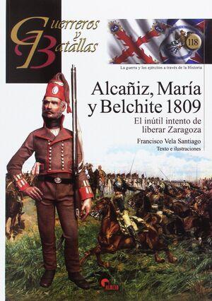 ALCAÑIZ, MARIA Y BELCHITE 1809 GB. GUERREROS Y BATALLAS 118