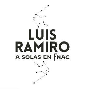 LUIS RAMIRO:A SOLAS EN FNAC