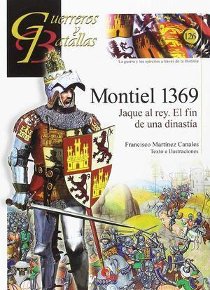 MONTIEL 1369., JAQUE AL REY. EL FIN DE UNA DINASTÍA