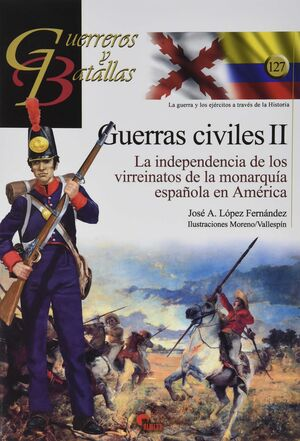 GUERREROS Y BATALLAS (127) GUERRAS CIVILES II