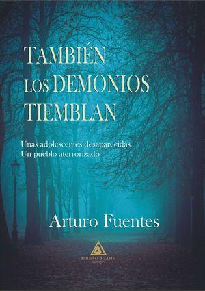 TAMBIEN LOS DEMONIOS TIEMBLAN.ATLANTIS