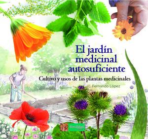EL JARDIN MEDICINAL AUTOSUFICIENTE