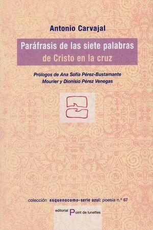 PARAFRASIS DE LAS SIETE PALABRAS