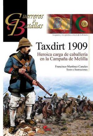 TAXDIRT 1909. HEROICA CARGA DE CABALLERÍA EN LA CMPAÑA DE MELILLA