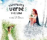 CAPERUCITA VERDE Y EL LOBO