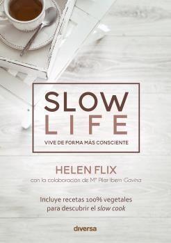 SLOW LIFE. VIVE DE FORMA MAS CONSCIENTE.DIVERSA