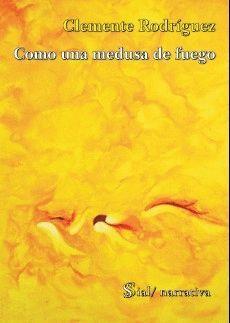 COMO UNA MEDUSA DE FUEGO