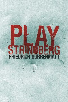PLAY STRINDBERG.UÑA ROTA
