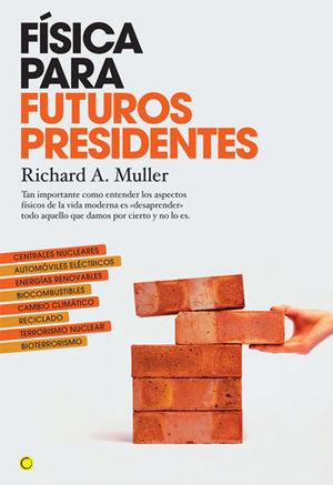 FISICA PARA FUTUROS PRESIDENTES