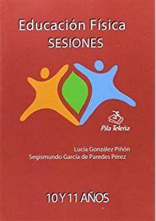 EDUCACIÓN FÍSICA SESIONES 5 Y 6 CURSOS