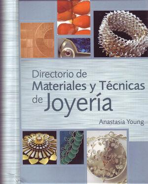 DIRECTORIO DE MATERIALES Y TÉCNICAS DE JOYERÍA.ACANTO-DURA