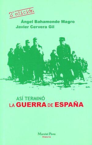 ASI TERMINO LA GUERRA DE ESPAÑA **