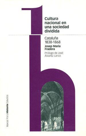 CULTURA NACIONAL DE UNA SOCIEDAD DIVIDIDA