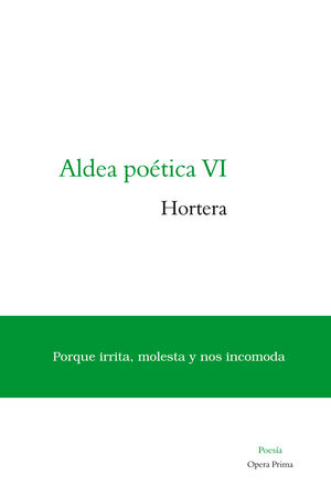 ALDEA POÉTICA VI: HORTERA