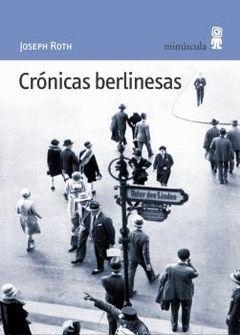 CRONICAS BERLINESAS.MINUSCULA-16-RUST
