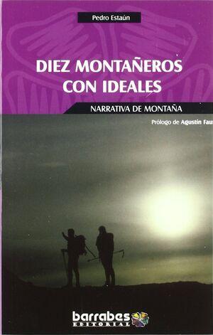 DIEZ MONTAÑEROS CON IDEALES.BARRABES-R