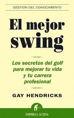 MEJOR SWING,EL.EMPRESA ACTIVA-RUST