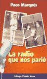 LA RADIO QUE NOS PARIO