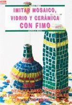 IMITAR MOSAICO VIDRIO CERAMICA.FIMO-DRAC