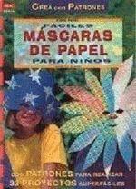 FACILES MASCARAS PAPEL.CREA PATRONES-DRA